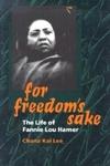 For Freedom's Sake:The Life of Fannie Lou Hamer