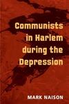 Communists in Harlem During the Depression