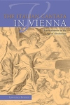 The Italian Cantata in Vienna:Entertainment in the Age of Absolutism
