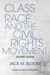 Class, Race, and the Civil Rights Movement: The Changing Political Economy of Southern Racism
