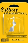 Culture and Consumption II:Markets, Meaning, and Brand Management