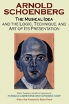 The Musical Idea:And the Logic, Technique, and Art of Its Presentation