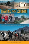 Starting from Quirpini:The Travels and Places of a Bolivian People
