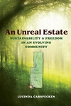 An Unreal Estate:Sustainability and Freedom in an Evolving Community