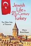 Jewish Life in Twenty-First-Century Turkey:The Other Side of Tolerance