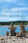 Paths to a Green World:The Political Economy of the Global Environment