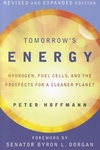 Tomorrow's Energy:Hydrogen, Fuel Cells, and the Prospects for a Cleaner Planet