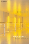 Public Intimacy:Architecture and the Visual Arts
