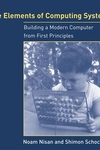 The Elements of Computing Systems:Building a Modern Computer from First Principles