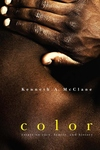 Color:Essays on Race, Family, and History