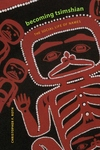 Becoming Tsimshian:The Social Life of Names