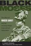 Black Moses:The Story of Marcus Garvey and the Universal Negro Improvement Association