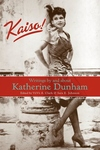 Kaiso!:Writings by and about Katherine Dunham