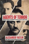 Agents of Terror : Ordinary Men and Extraordinary Violence in Stalin's Secret Police