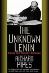 The Unknown Lenin:From the Secret Archive