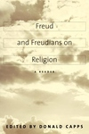 Freud and Freudians on Religion:A Reader