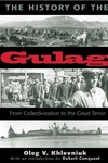 The History of the Gulag:From Collectivization to the Great Terror