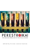 Perestroika!:The Raucous Rebellion in Political Science