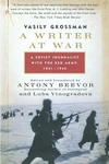 A Writer at War:A Soviet Journalist with the Red Army, 1941-1945