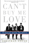 Can't Buy Me Love:The Beatles, Britain, and America