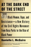 At the Dark End of the Street:Black Women, Rape, and Resistance