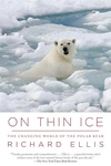 On Thin Ice:The Changing World of the Polar Bear