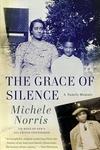 The Grace of Silence:A Family Memoir