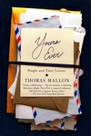 Yours Ever:People and Their Letters
