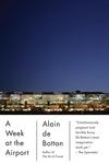 A Week at the Airport:A Heathrow Diary