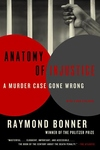 Anatomy of Injustice:A Murder Case Gone Wrong
