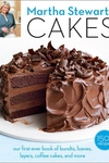 Martha Stewart's Cakes:Our First-Ever Book of Bundts, Loaves, Layers, Coffee Cakes, and More