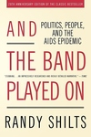 And the Band Played On:Politics, People, and the AIDS Epidemic