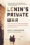 Lenin's Private War:The Voyage of the Philosophy Steamer and the Exile of the Intelligentsia