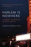 Harlem Is Nowhere:A Journey to the Mecca of Black America