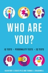 Who Are You?: 145 Easy-to-Score Quizzes That Reveal Your Personality