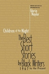 Children of the Night: The Best Short Stories by Black Writers 1967 to the Present
