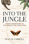 Into the Jungle:Great Adventures in the Search for Evolution