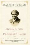 Bound for the Promised Land:Harriet Tubman: Portrait of an American Hero