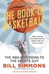 The Book of Basketball:The NBA According to the Sports Guy
