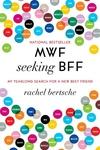 MWF Seeking BFF:My Yearlong Search for a New Best Friend
