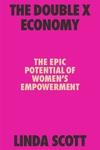 Double X Economy: The Epic Potential of Women's Empowerment