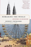 Remaking the World:Adventures in Engineering