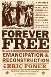 Forever Free:The Story of Emancipation and Reconstruction