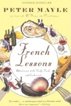 French Lessons:Adventures with Knife, Fork, and Corkscrew