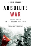 Absolute War:Soviet Russia in the Second World War
