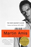 The War Against Cliche:Essays and Reviews, 1971-2000