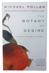 The Botany of Desire:A Plant's-Eye View of the World