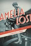 Amelia Lost:The Life and Disappearance of Amelia Earhart