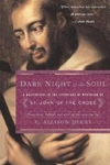 Dark Night of the Soul:A Masterpiece in the Literature of Mysticism by St. John of the Cross