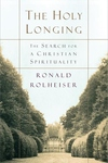 The Holy Longing:The Search for a Christian Spirituality